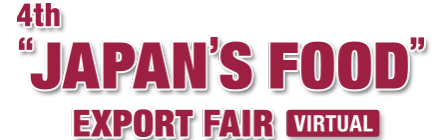 """We will participate in 4th """"JAPAN'S FOOD"""" EXPORT FAIR"""
